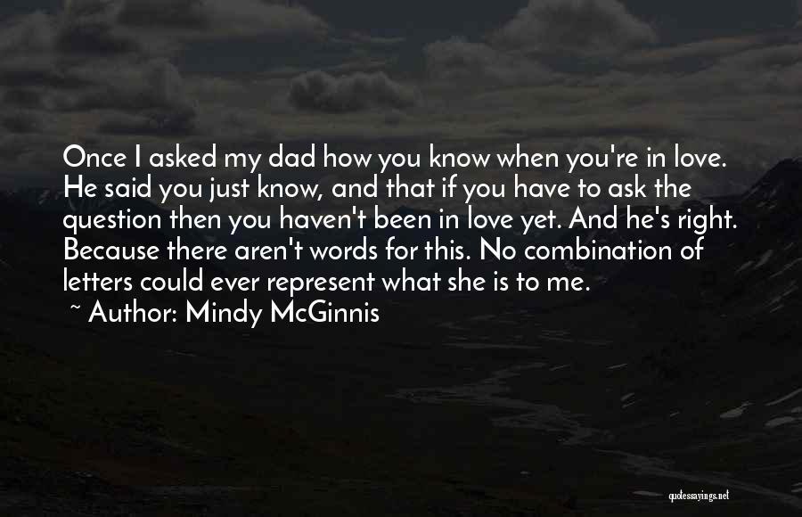 I Love You Dad Quotes By Mindy McGinnis