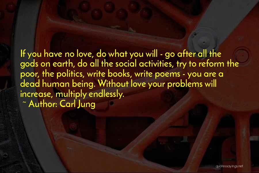 I Love You Endlessly Quotes By Carl Jung