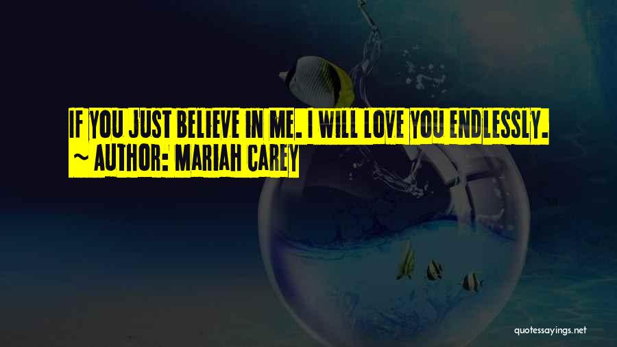 I Love You Endlessly Quotes By Mariah Carey