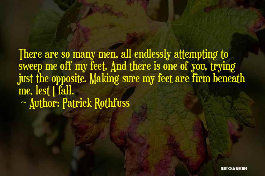 I Love You Endlessly Quotes By Patrick Rothfuss