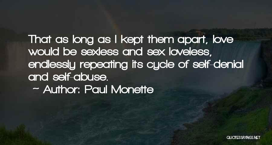 I Love You Endlessly Quotes By Paul Monette