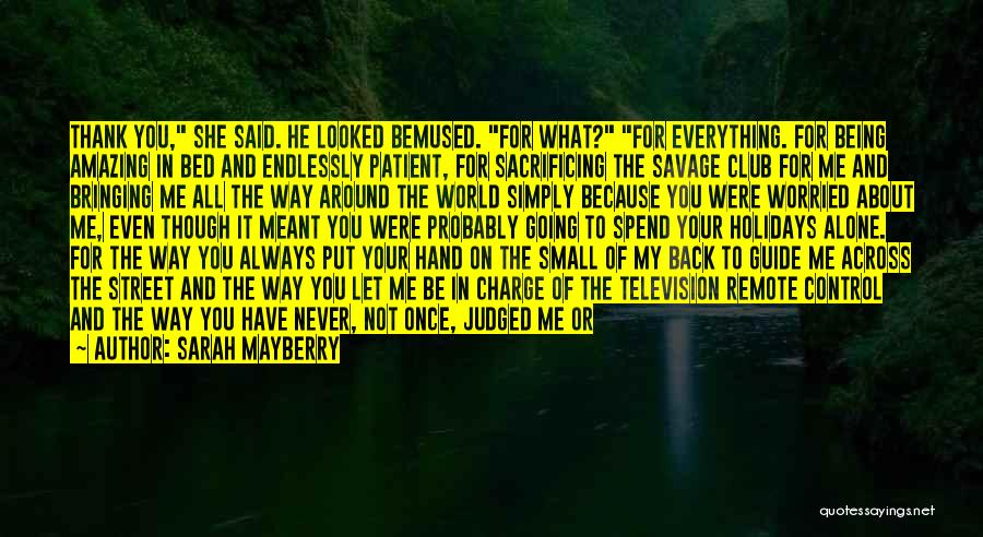 I Love You Endlessly Quotes By Sarah Mayberry