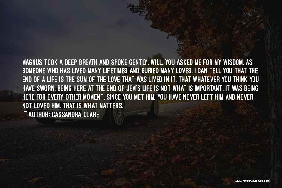 I Love You For Him Quotes By Cassandra Clare