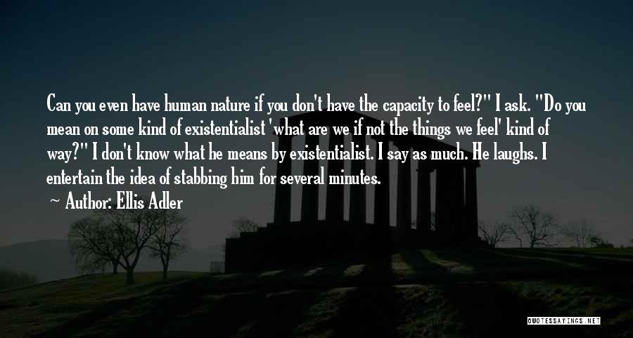 I Love You For Him Quotes By Ellis Adler