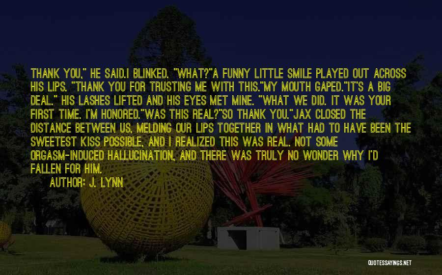 I Love You For Him Quotes By J. Lynn