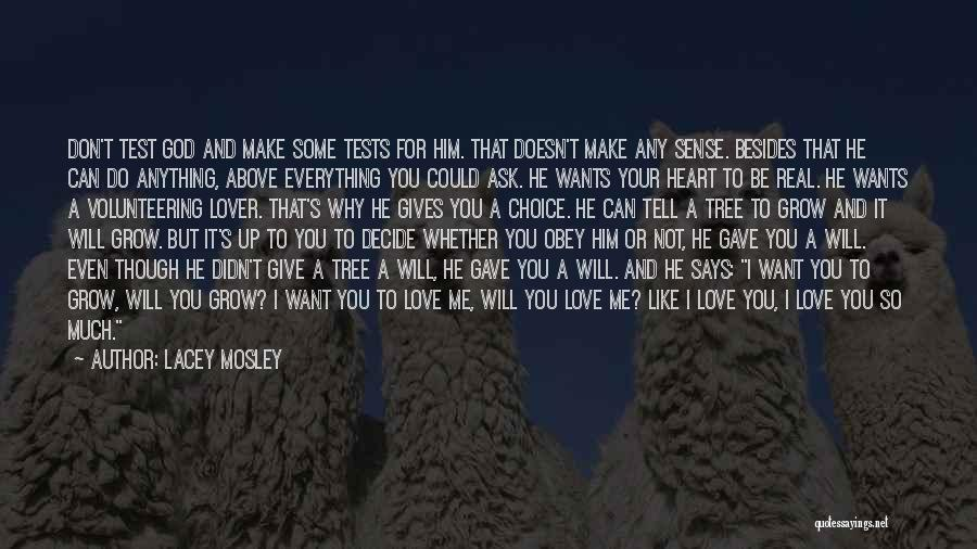 I Love You For Him Quotes By Lacey Mosley