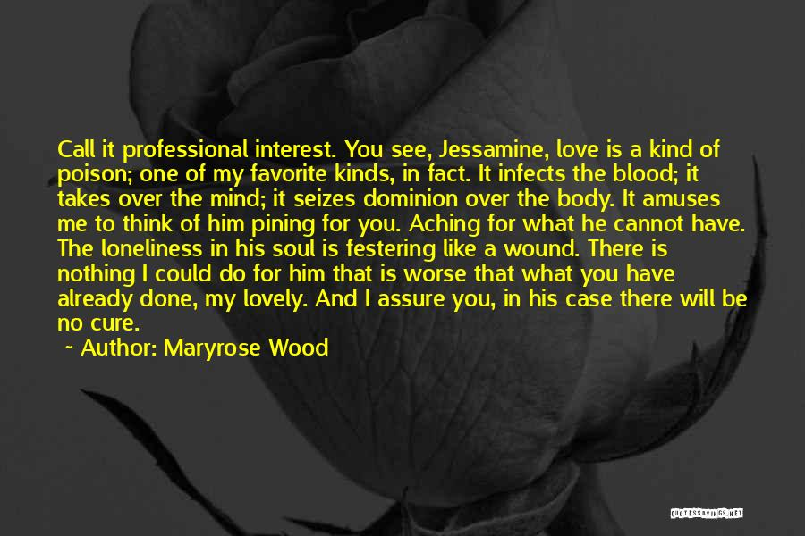 I Love You For Him Quotes By Maryrose Wood