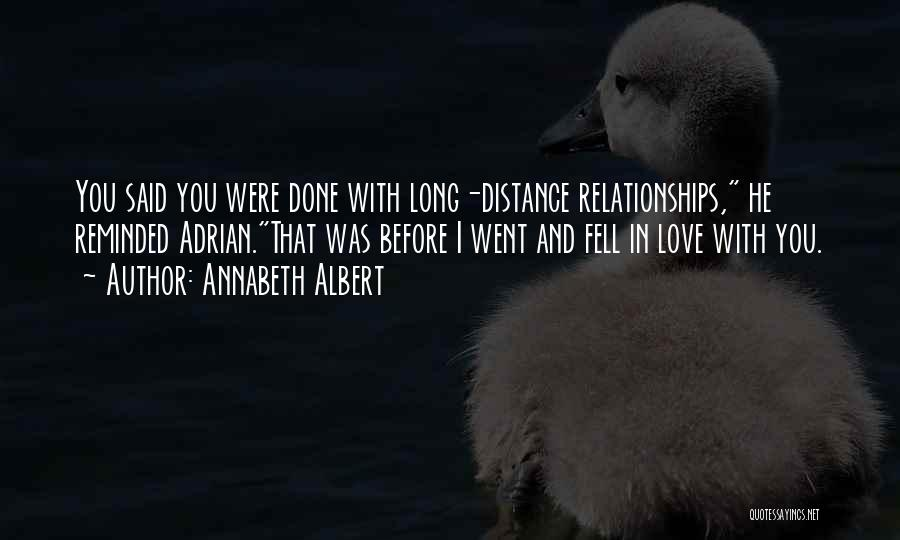 I Love You Long Quotes By Annabeth Albert