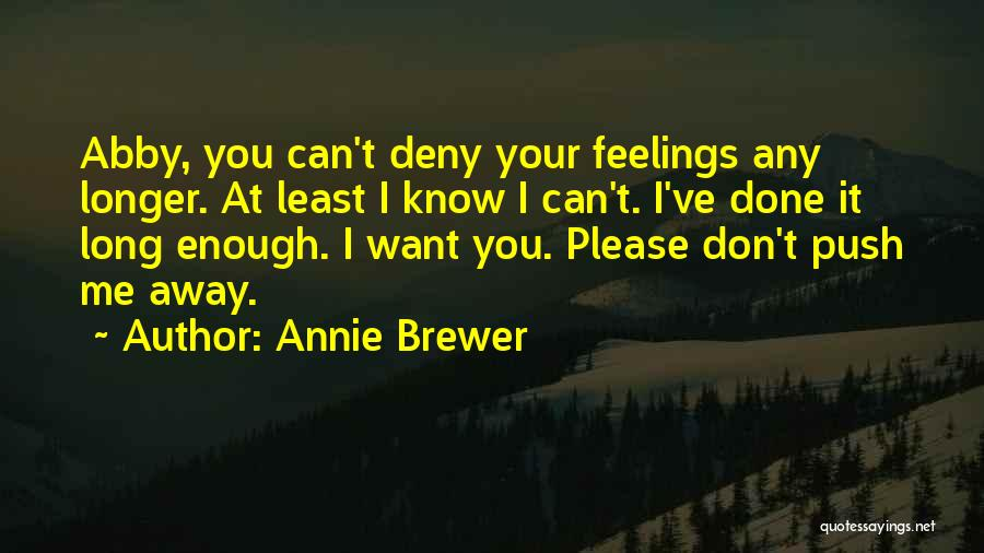 I Love You Long Quotes By Annie Brewer