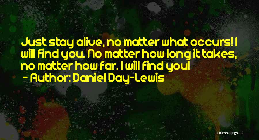 I Love You Long Quotes By Daniel Day-Lewis