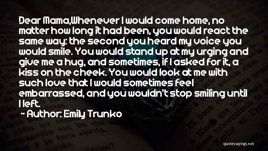 I Love You Long Quotes By Emily Trunko