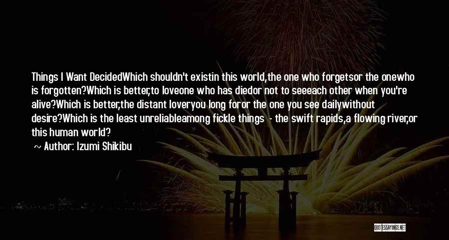 I Love You Long Quotes By Izumi Shikibu