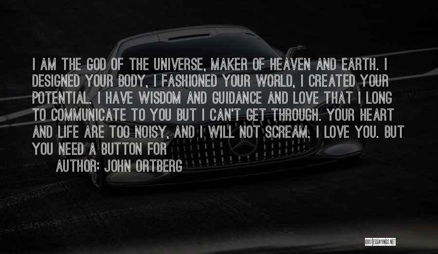 I Love You Long Quotes By John Ortberg