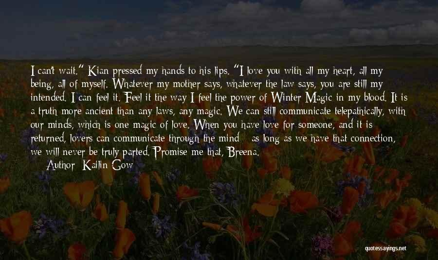 I Love You Long Quotes By Kailin Gow