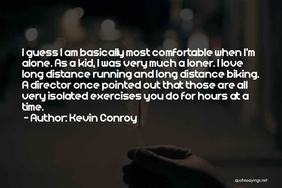 I Love You Long Quotes By Kevin Conroy