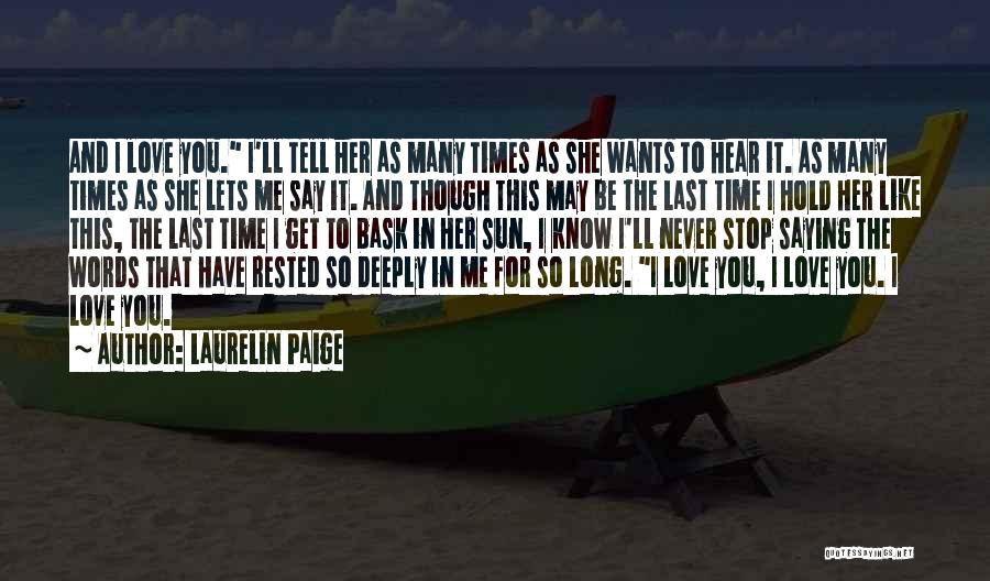 I Love You Long Quotes By Laurelin Paige