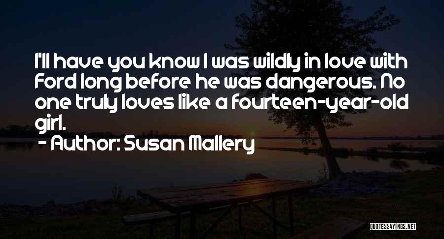 I Love You Long Quotes By Susan Mallery
