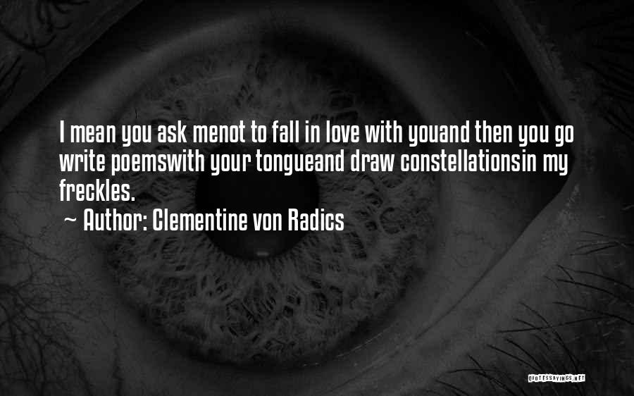 I Love You More Poems And Quotes By Clementine Von Radics