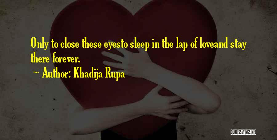 I Love You More Poems And Quotes By Khadija Rupa