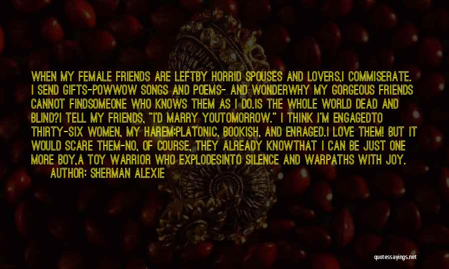 I Love You More Poems And Quotes By Sherman Alexie