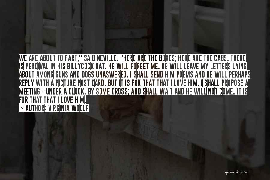 I Love You More Poems And Quotes By Virginia Woolf