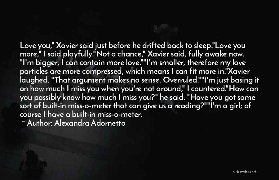 I Love You More Quotes By Alexandra Adornetto