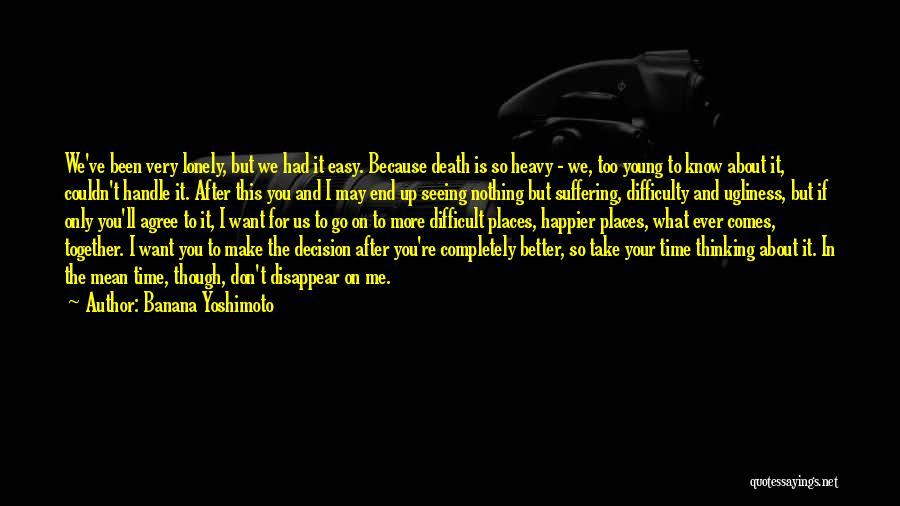 I Love You More Quotes By Banana Yoshimoto