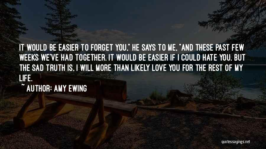 I Love You More Than My Life Quotes By Amy Ewing