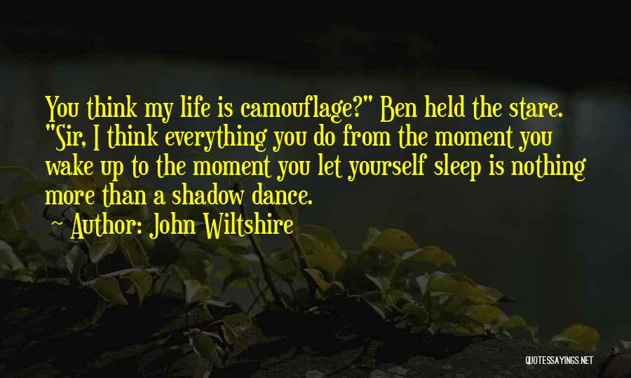 I Love You More Than My Life Quotes By John Wiltshire