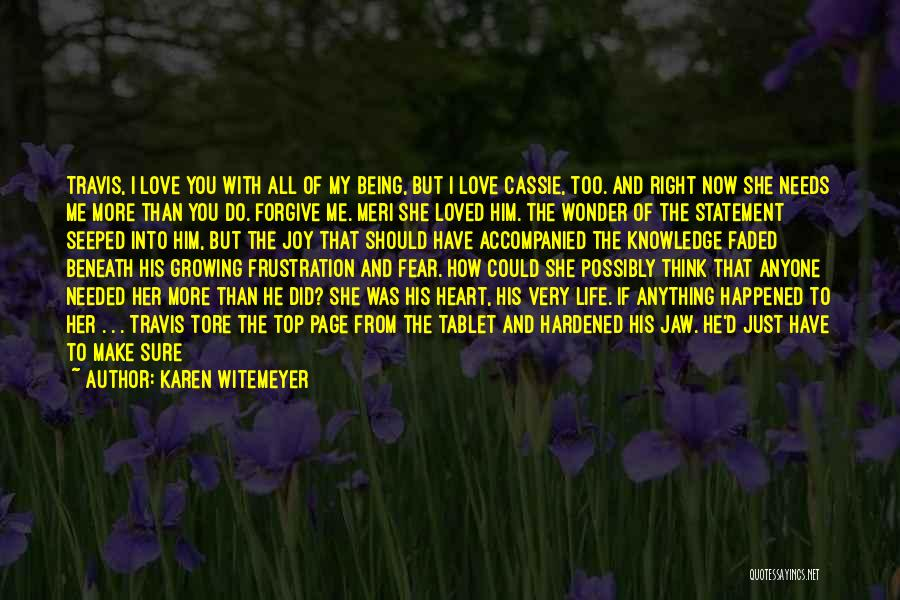 I Love You More Than My Life Quotes By Karen Witemeyer