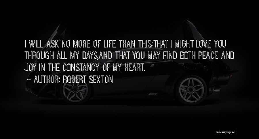 I Love You More Than My Life Quotes By Robert Sexton
