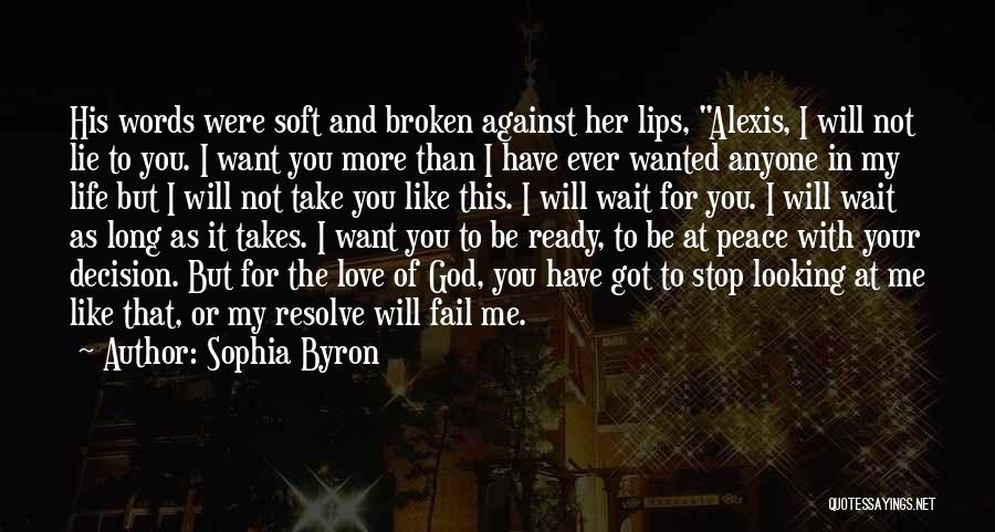 I Love You More Than My Life Quotes By Sophia Byron