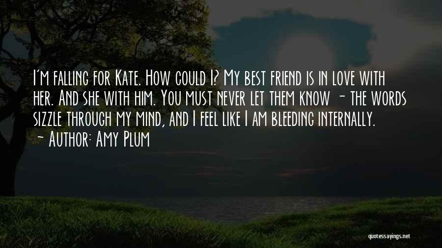 I Love You My Best Friend Quotes By Amy Plum