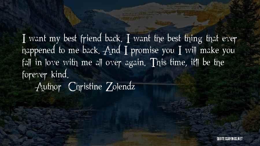 I Love You My Best Friend Quotes By Christine Zolendz
