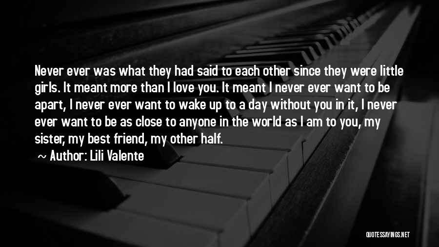 I Love You My Best Friend Quotes By Lili Valente