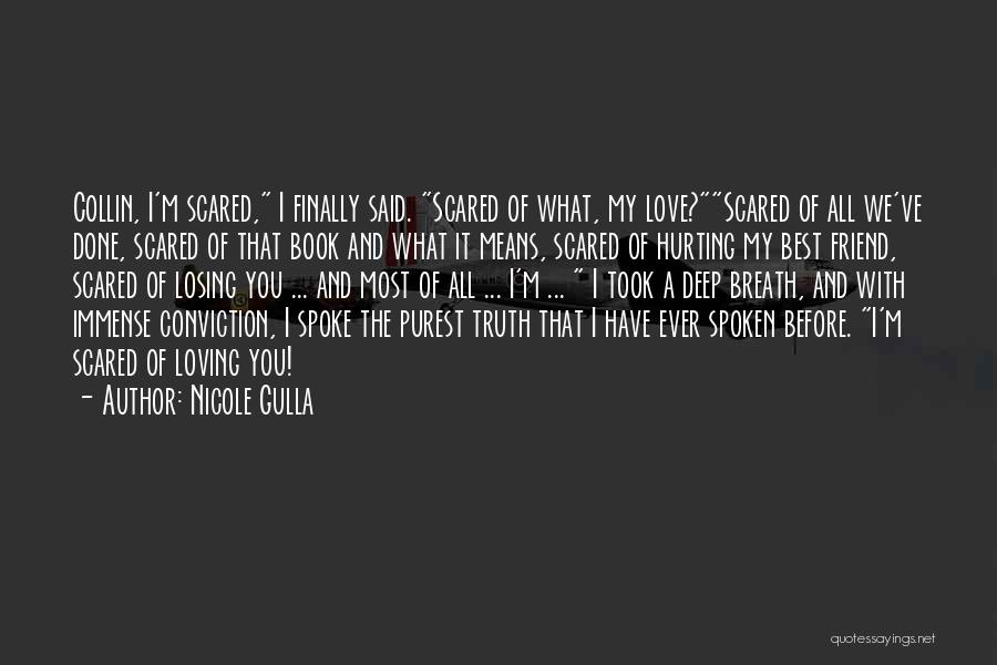 I Love You My Best Friend Quotes By Nicole Gulla