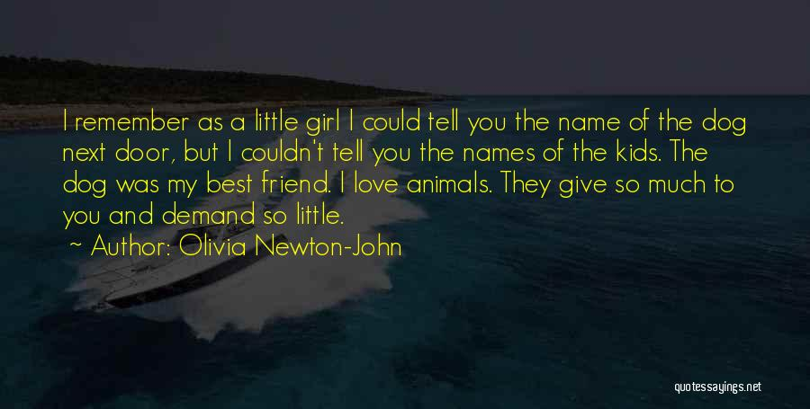 I Love You My Best Friend Quotes By Olivia Newton-John