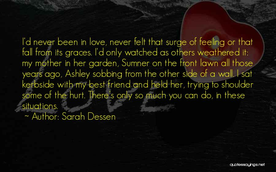 I Love You My Best Friend Quotes By Sarah Dessen