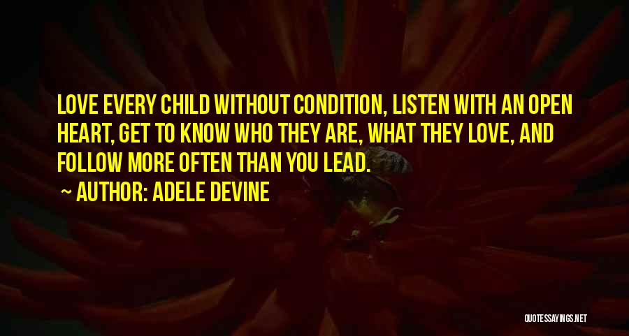 I Love You Without Condition Quotes By Adele Devine