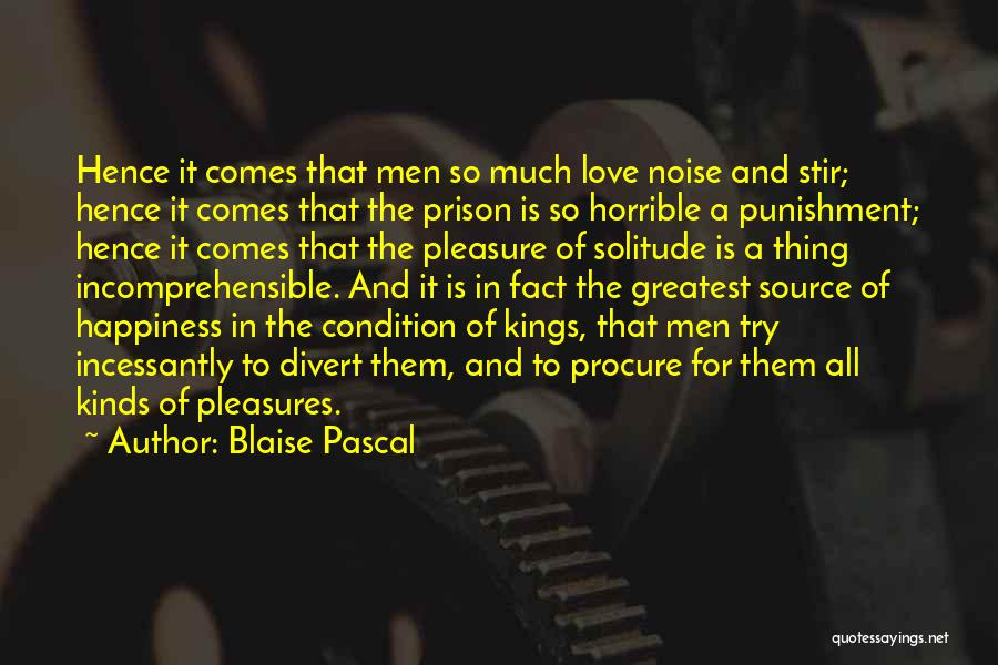 I Love You Without Condition Quotes By Blaise Pascal