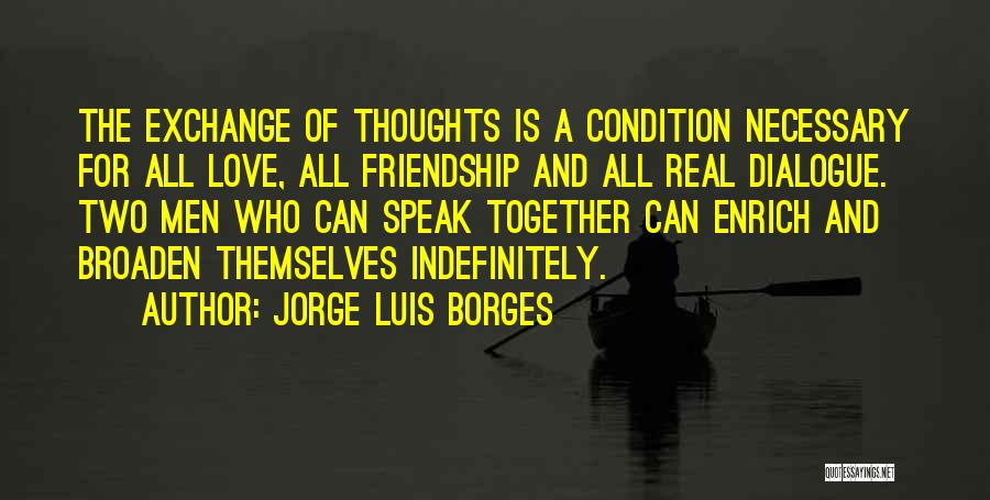 I Love You Without Condition Quotes By Jorge Luis Borges