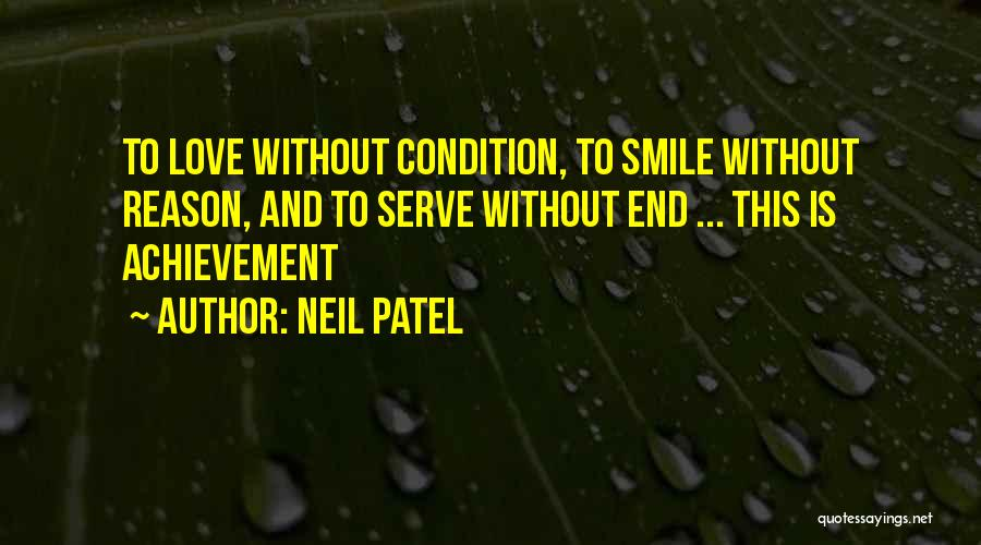 I Love You Without Condition Quotes By Neil Patel