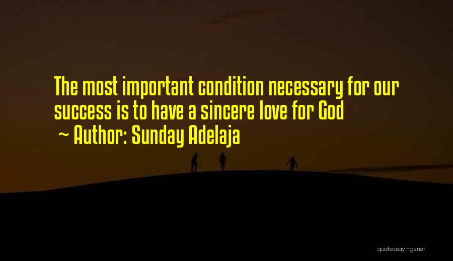 I Love You Without Condition Quotes By Sunday Adelaja