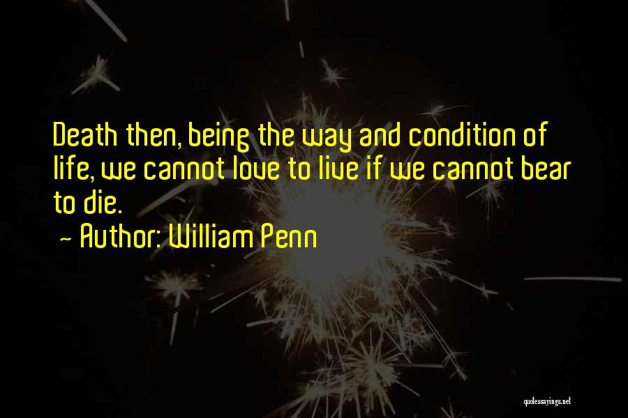 I Love You Without Condition Quotes By William Penn