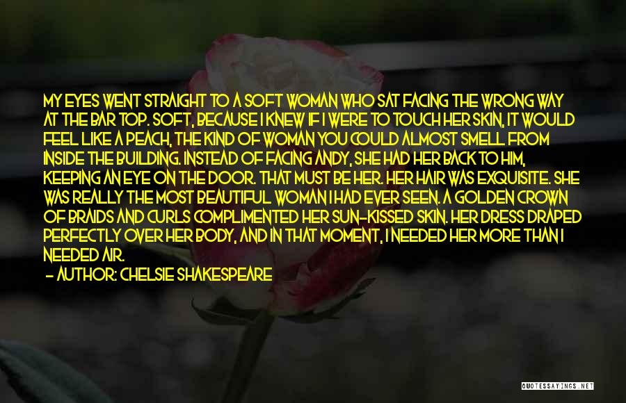 I Love Your Beautiful Soul Quotes By Chelsie Shakespeare