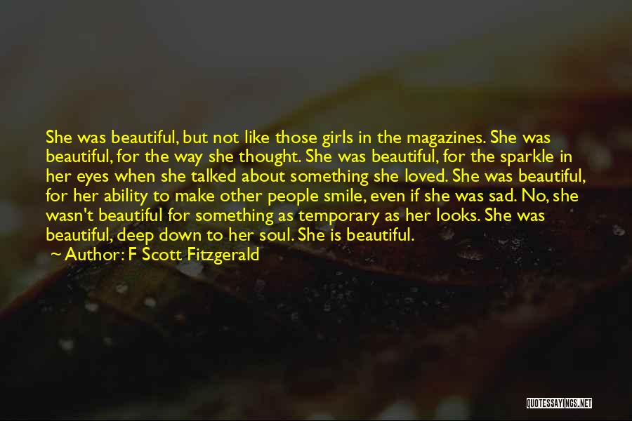 I Love Your Beautiful Soul Quotes By F Scott Fitzgerald