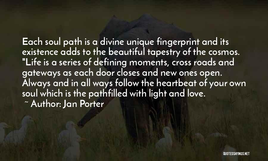 I Love Your Beautiful Soul Quotes By Jan Porter