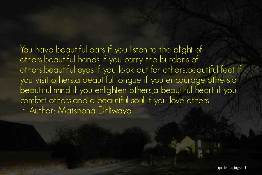 I Love Your Beautiful Soul Quotes By Matshona Dhliwayo