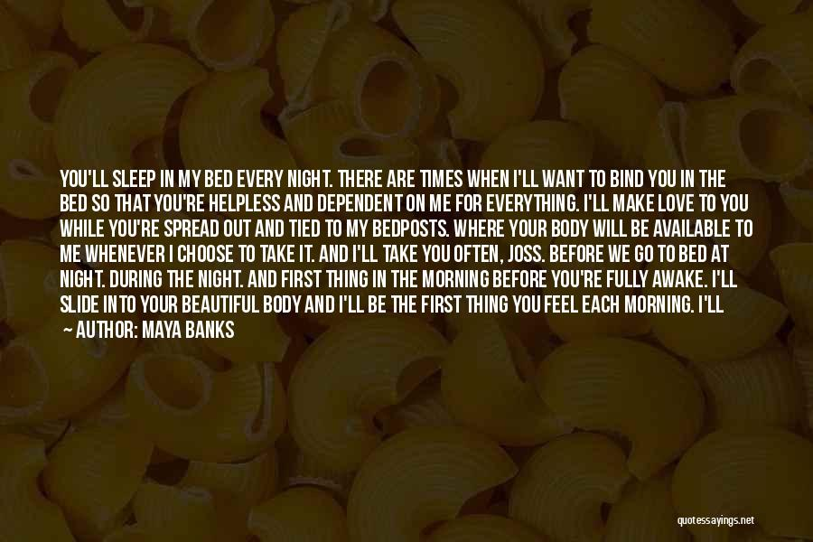 I Love Your Beautiful Soul Quotes By Maya Banks