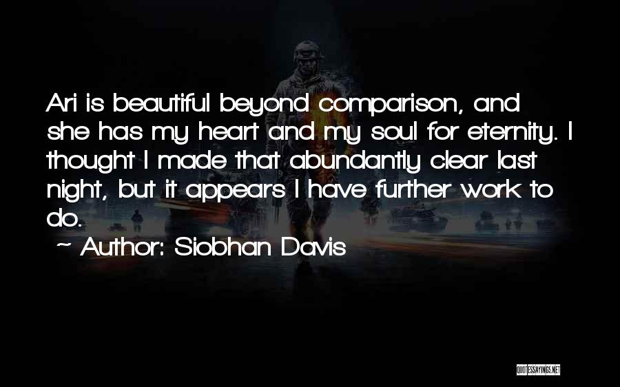 I Love Your Beautiful Soul Quotes By Siobhan Davis
